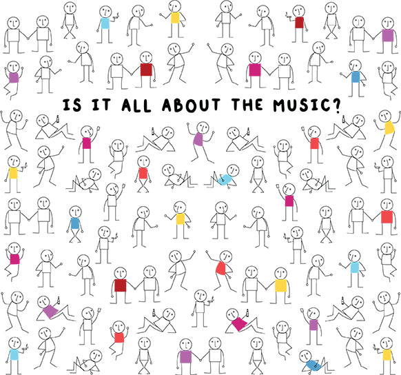 Is It All About the Music?